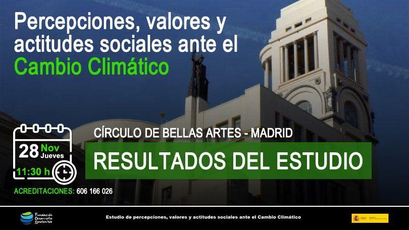 28 11 2019 - FDS presentará en el Círculo de Bellas Artes los resultados de su estudio nacional sobre Cambio Climático