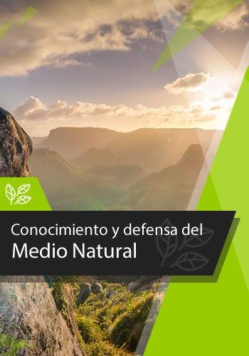 Conocimiento y defensa del Medio Natural